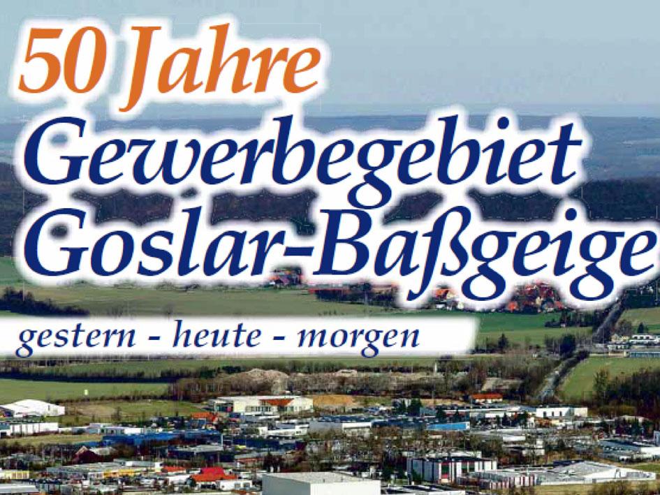 50 Jahre Gewerbegebiet Goslar-Baßgeige